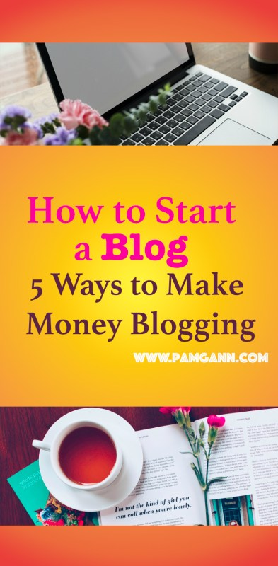 How to start a blog: 5 ways to start making money blogging. Monetize your blog and start earning today.