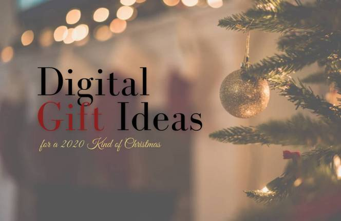 Digital Gift Ideas For A 2020 Kind Of Christmas