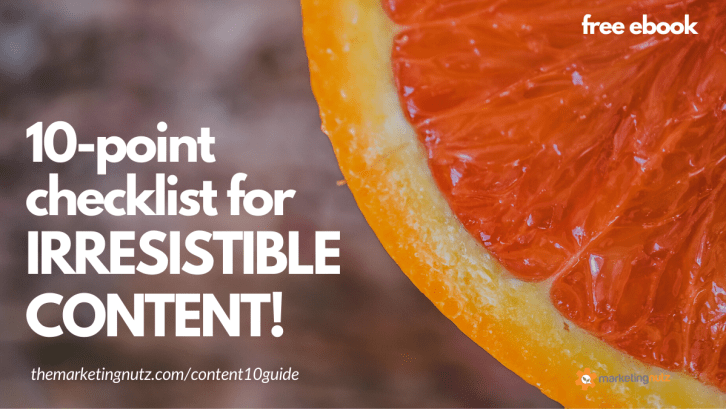 10-Point Checklist Irresistible Content for More Leads, Sales Customers