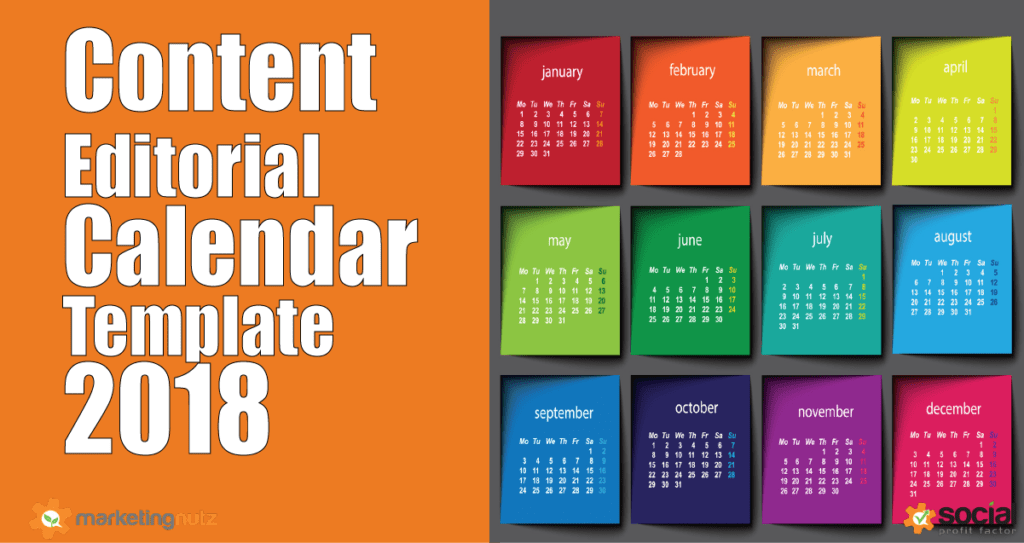 2018 Content Marketing Trends, Predictions + Editorial Calendar Template