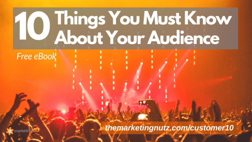 Top 10 Things You MUST Know About Your Customer