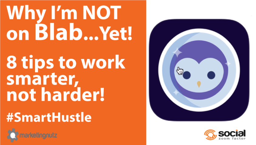 why I'm not on blab smart hustle