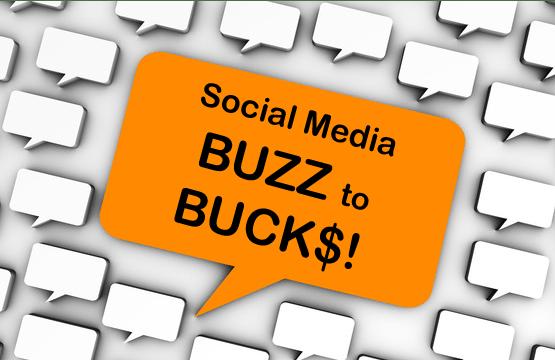 social media roi buzz to bucks