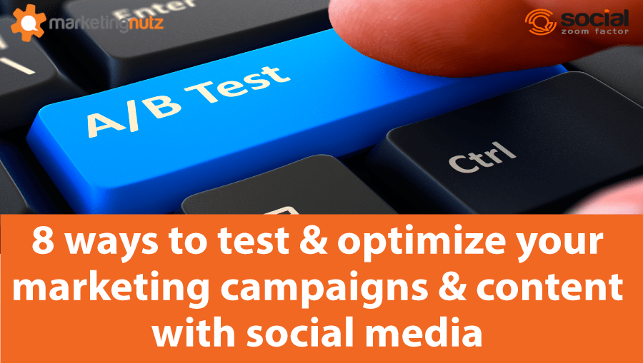 how to use social media for a/b market, content and campaign testing