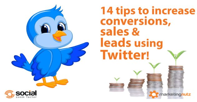 How to Generate More Leads, Conversions and Sales Using Twitter