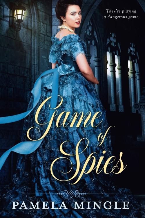 Game of Spies Romance Novel By Pamela Mingle