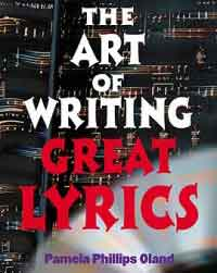 The Art of Writing Great Lyrics by Pamela Phillips-Oland