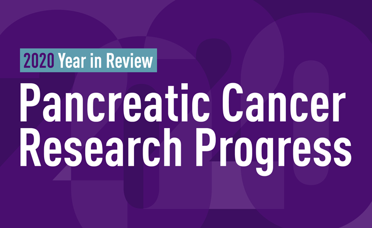 Progress toward better early detection and treatment for pancreatic cancer in 2020