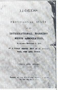 Η πρώτη έκδοση της Διακήρυξης και του Καταστατικού της 1ης Διεθνούς