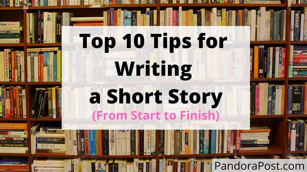 Read more about the article Top 10 Tips for Writing a Short Story (From Start to Finish)