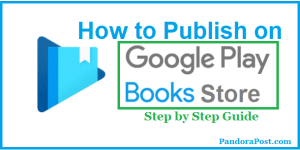 How to Self-Publish a Book on Google Play [Sell eBooks Yourself in 6 Easy Steps]