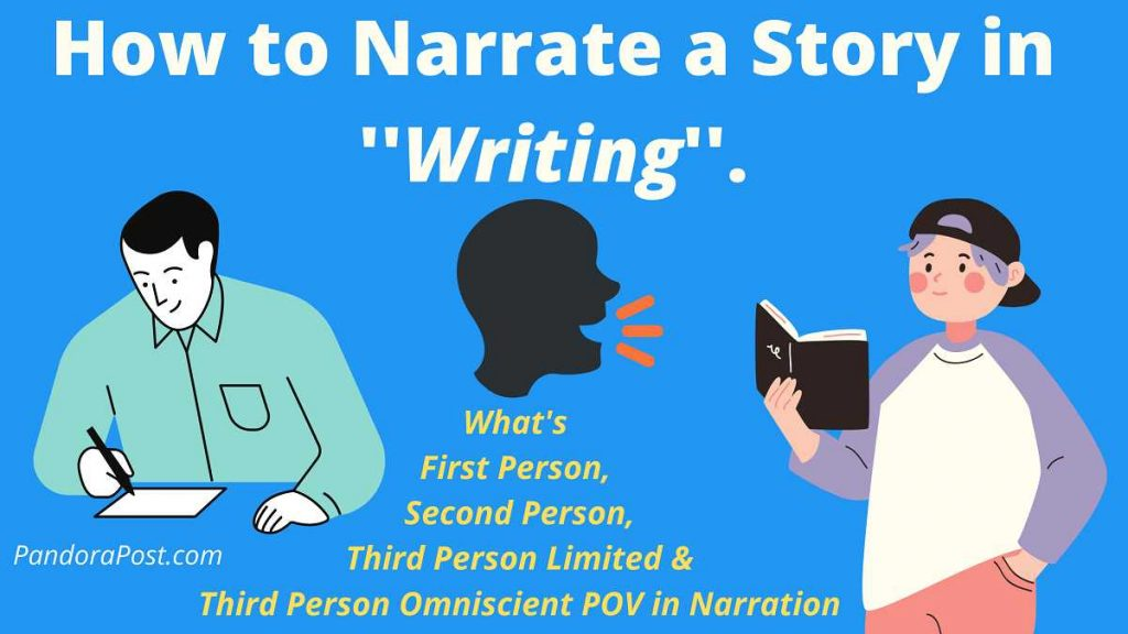 First Person, Third Person Limited & Omniscient Point of View in Narration: Definition and Examples