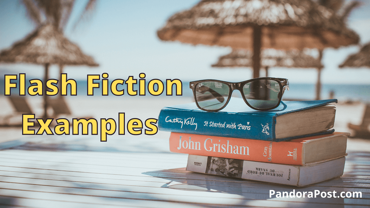 Best Examples of Flash Fiction (1000 Word Short Story)
