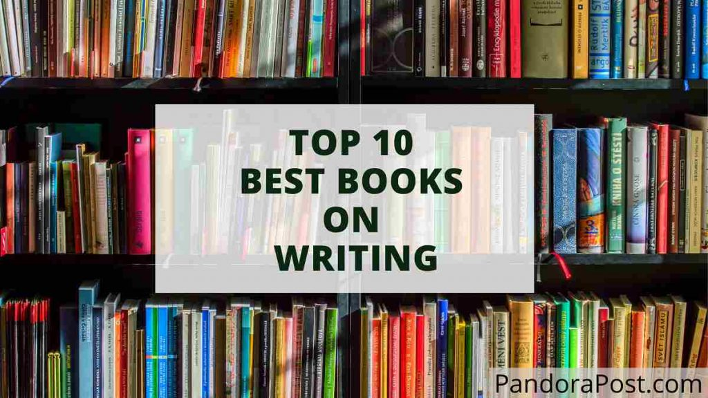 Read more about the article Top 10 Best Books on Writing for (Creative) Writers