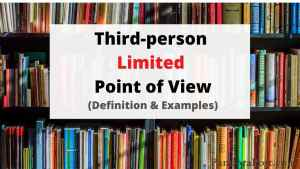 Read more about the article Examples of Third Person Limited POV (Point of View) with Definition