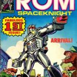 Holy Crap, Remember...Rom: Spaceknight