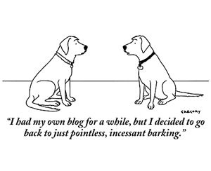 pointless, incessant barking