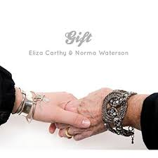 Eliza Carthy and Norma Waterson - The Gift