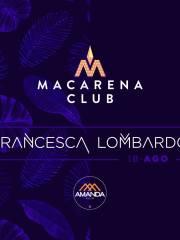 Francesca Lombardo @ MacarenaClub