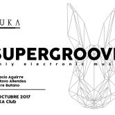 Supergroove @SUKA Club