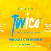 TWICE 2 – Miercoles 13 de Diciembre – Club Femme Vitacura