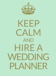 keep-calm-hire-a-wedding-planner
