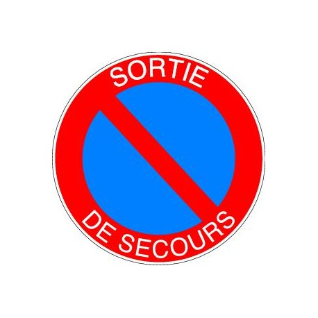 Panneau Stationnement Interdit Sortie De Secours Panosur