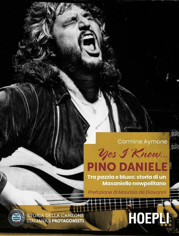 Yes I know... Pino Daniele la copertina del libro di Carmine Aymone