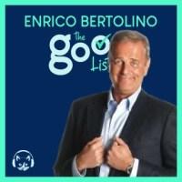 The Good List 15 | Enrico Bertolino – Le 5 abilità necessarie per sentirsi bene (anche senza eccellere)