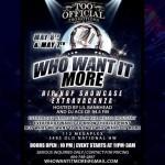 Who Want It More Hip Hop Showcase Extravaganza!    @Khatoum_Tut