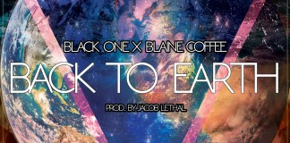 Video: Black One Back to Earth Featuring Blaine Coffee