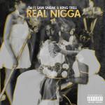SB Drops Hella Dope Artwork for Real Nigga | @djsbdaily
