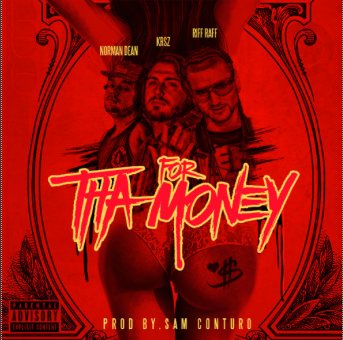 KRSZ Releases For Tha Money Featuring Riff Raff And Norman Dean