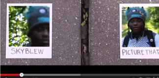 Video: SkyBlew – Picture That