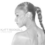 Track: Katt Rockell – Living Free   @KattRockell