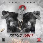 Track: Pierre Kardin – Betcha Can't   @pierre_kardin