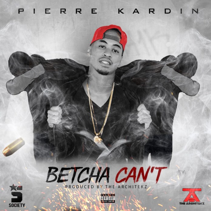 Track: Pierre Kardin – Betcha Can't