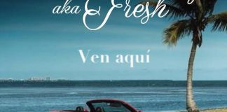 Track: Joshua Slay aka Fresh – Ven Aqui