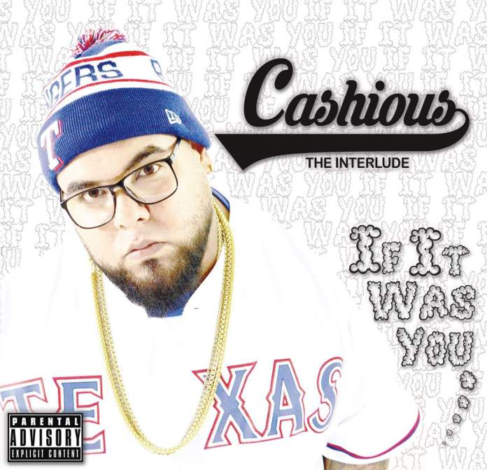 Cashious – If It Was You
