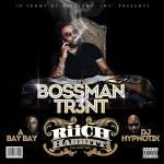 Track: Bossman Tr3nt- Riich Habbitt$   @H3Entertainment