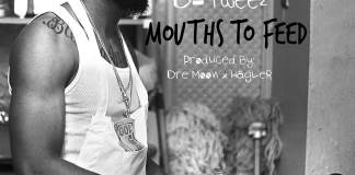 Track: D Tweez - Mouths To Feed