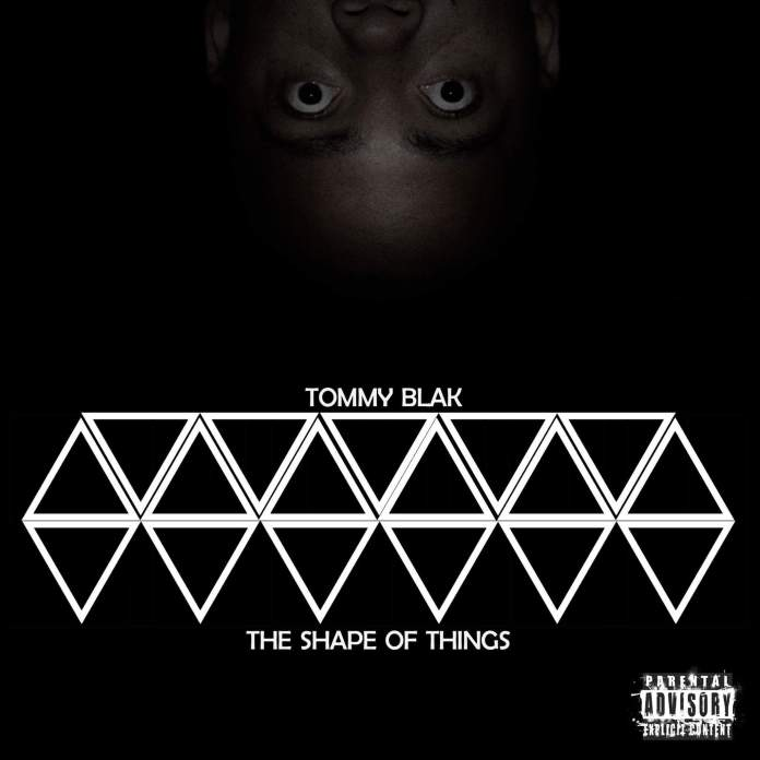 Album: Tommy Blak - Shape Of All Things