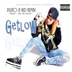 Track: Pluto and kid kembi – Get Low | @Plutomobileal @kidkembi