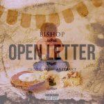 Bishop – Open Letter (Prod. By Abstrakt) | @Just_Bishop |
