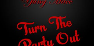 Yung Macc – Turn The Party Out