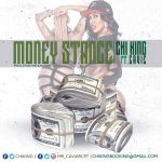 New Music: Chi King – Money Stance Featuring Compton Cavie   @THEREALCHI_KING