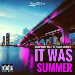 "iLLustrious ~ ""It Was Summer"" LP 