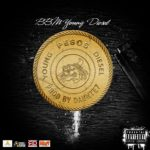 New Music: BBM Young Diesel – EL Chapo Pesos   @GLSYOUNGDIESEL
