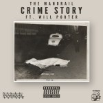 "The Manorail- ""Crime Story"" Ft. Will Porter"
