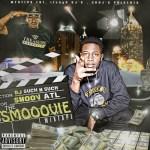 [Mixtape]- The Smooovie hosted by DJ Such N Such #SMOOOVIE @Smoovatl